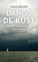 Langs de kust - Thijs Broer