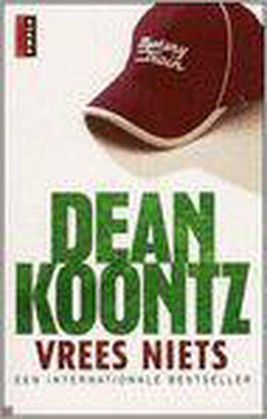 Vrees niets - Dean Koontz  