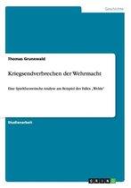 Kriegsendverbrechen der Wehrmacht