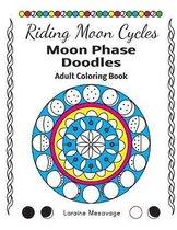 Riding Moon Cycles Moon Phase Doodles Adult Coloring Book