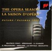 The Opera Season - Autumn 1995