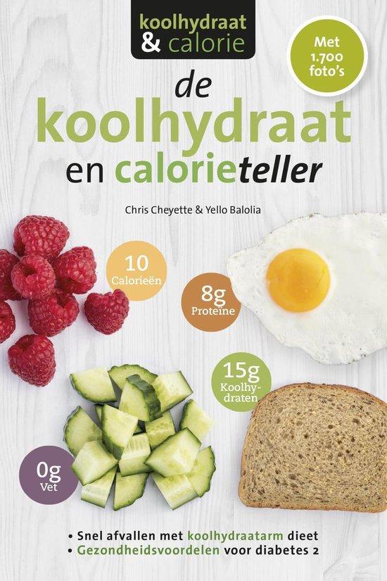 De koolhydraten- en calorieteller - Chris Cheyette | Fthsonline.com