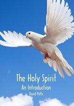 The Holy Spirit, an Introduction