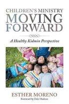 Children's Ministry Moving Forward