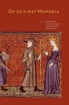 Middeleeuwse studies en bronnen 81 -   Op reis met Memoria