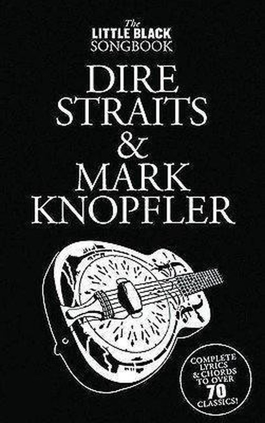 Dire Straits and Mark Knopfler - Little Black Songbook