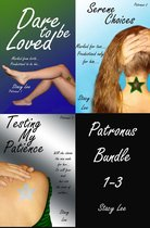 Patronus Bundle 1-3 Dare to be Loved, Serene Choices and Testing My Patience