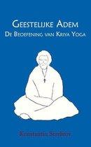 Geestelijke Adem: de Beoefening van Kriya Yoga