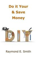Do It Yourself & Save Money