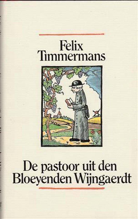De pastoor uit den bloeyenden wijngaerdt - Felix Timmermans   Fthsonline.com