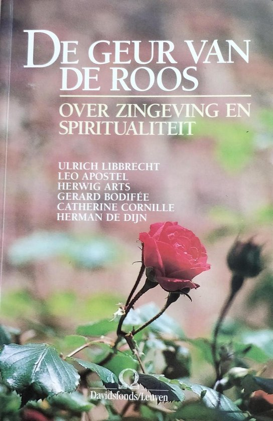 De geur van de roos - Ulrich Libbrecht |