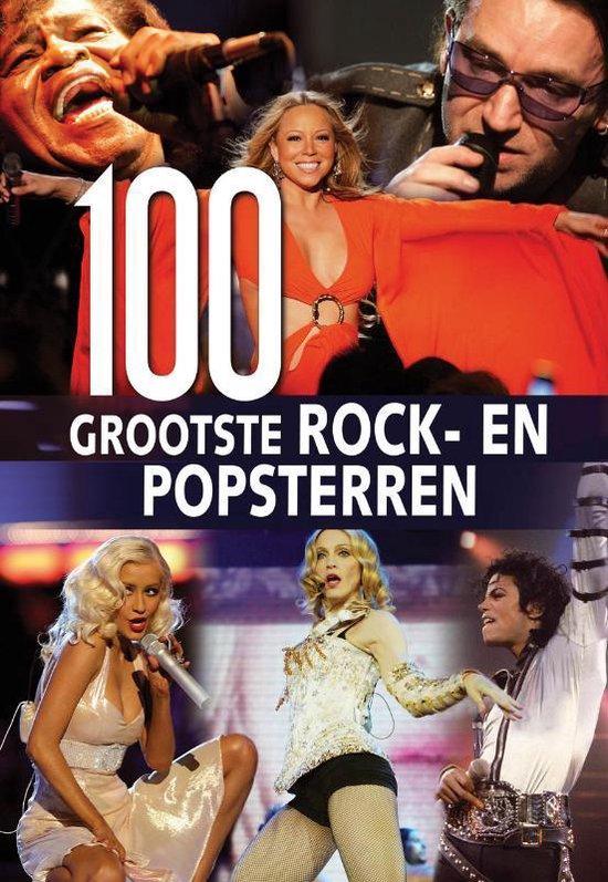 Cover van het boek '100 Grootste rock-en popsterren uit de geschiedenis' van Martina Handwerker