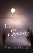 Talking to Spirits