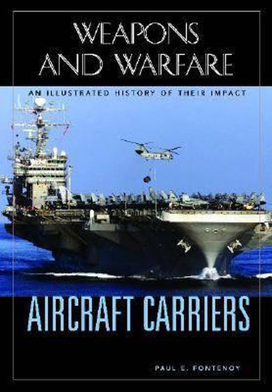 Weapons and Warfare, Aircraft Carriers