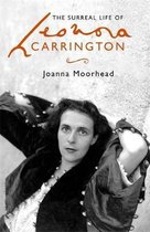 The Surreal Life of Leonora Carrington