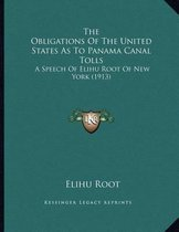 The Obligations of the United States as to Panama Canal Tolls
