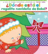 ?donde Esta El Regalito Navideno de Bebe? (Where Is Baby's Christmas Present?)