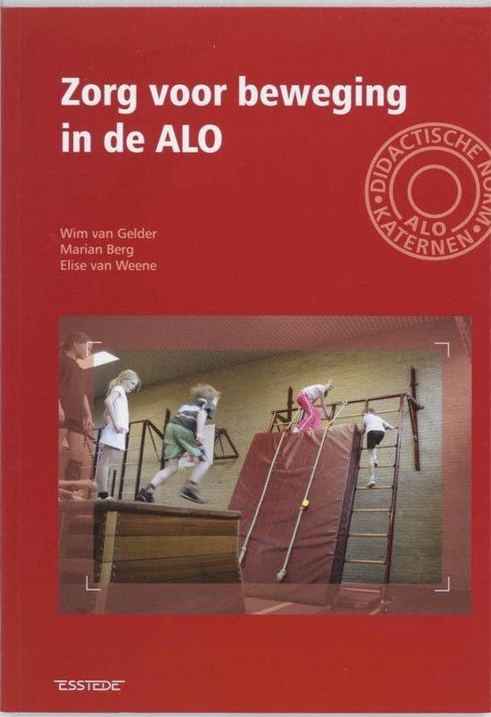 Zorg voor beweging in de ALO - W. van Gelder |