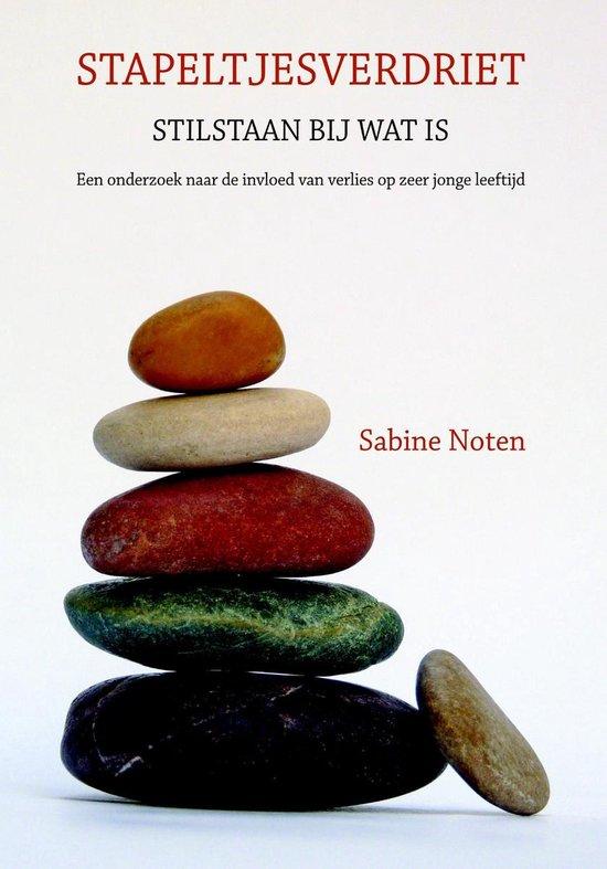Stapeltjesverdriet - Sabine Noten |