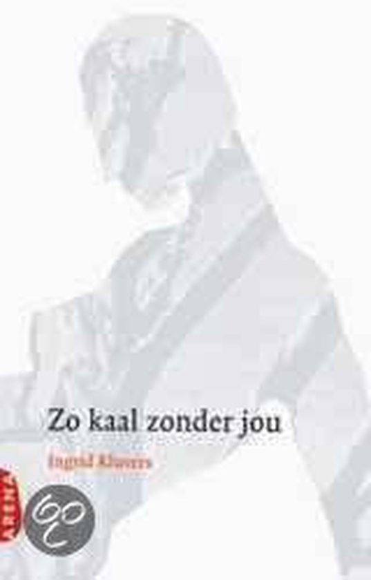 Zo Kaal Zonder Jou - Ingrid Kluvers | Readingchampions.org.uk