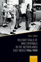 Military Trials of War Criminals in the Netherlands East Indies 1946-1949
