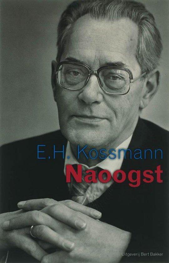 Naoogst - E.H. Kossmann |