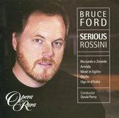 Serious Rossini / Bruce Ford, David Parry et al
