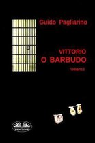 Vittorio O Barbudo