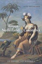 Groot-Nederland & Groot-Colombia 1815-1830