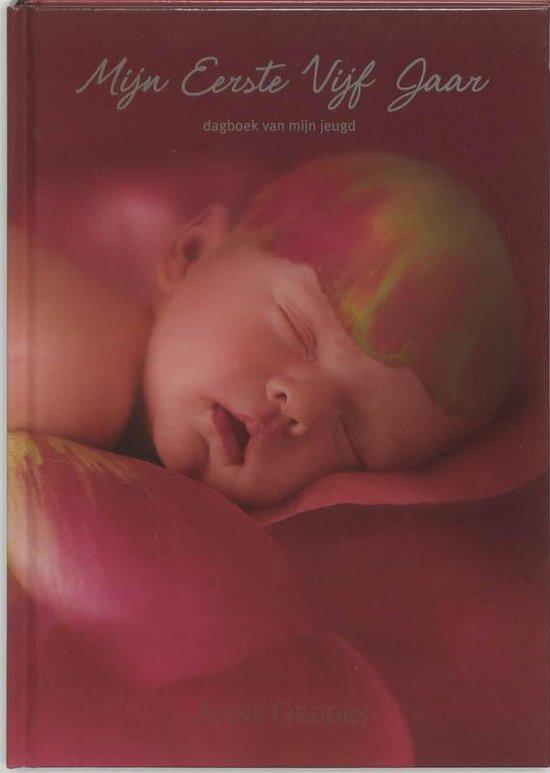 Mijn Eerste Vijf Jaar - Rood - Anne Geddes pdf epub
