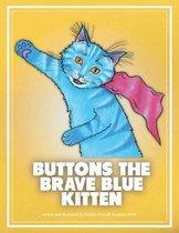 Buttons the Brave Blue Kitten