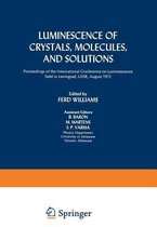 Luminescence of Crystals, Molecules, and Solutions