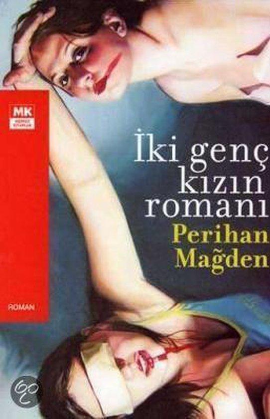 Iki Genc Kizin Romani