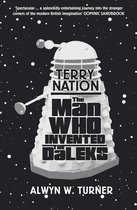 The Man Who Invented the Daleks
