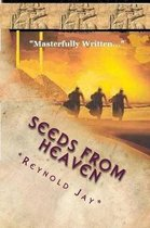 Seeds from Heaven
