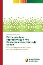 Participacao E Representacao Nos Conselhos Municipais de Saude