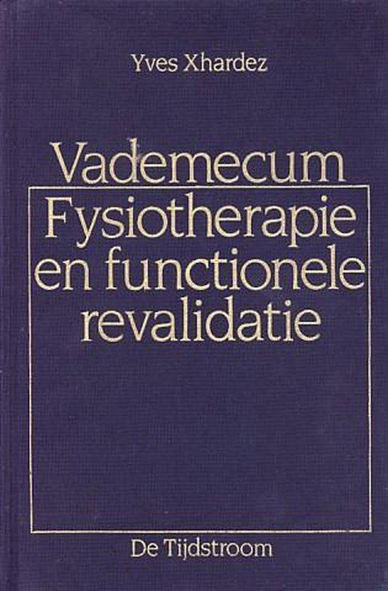Vademecum fysiotherapie en functionele revalidatie. - Xhardez |