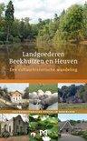 Landgoederen Beekhuizen en Heuven. Een cultuurhistorische wandeling