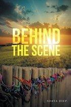Boek cover Behind the Scene van Sorya Diep