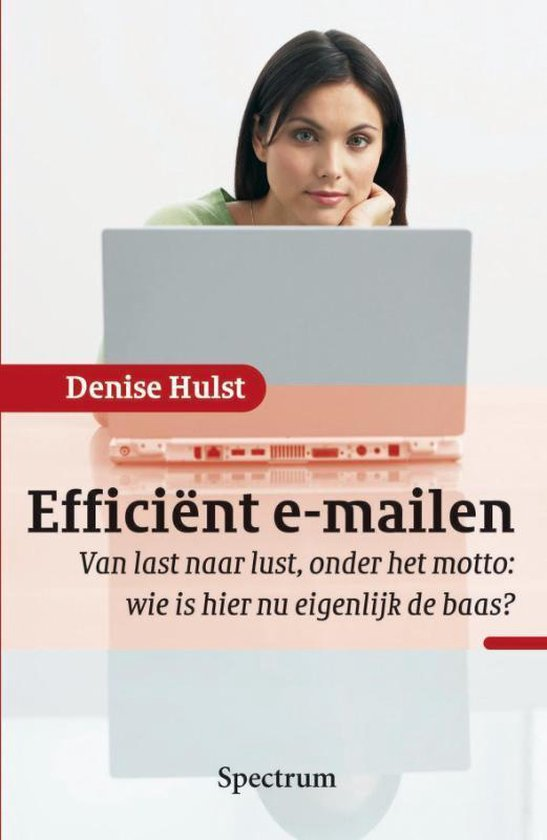 Efficient E-Mailen - Denise Hulst |