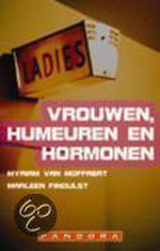 Vrouwen, humeuren en hormonen - Myriam van Moffaert |