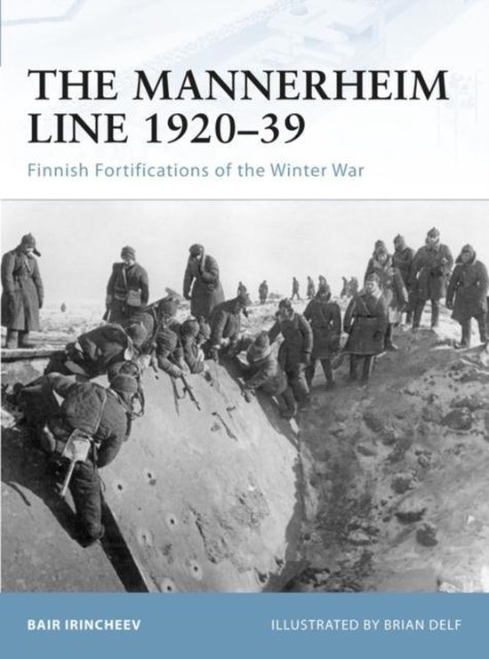 Boek cover The Mannerheim Line 1920-39 van Bair Irincheev (Paperback)