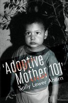 'Adoptive Mother 101'
