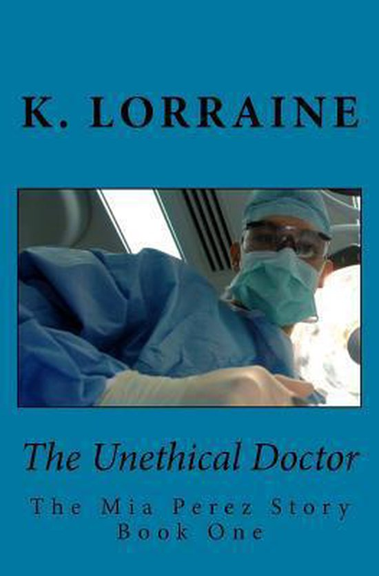 The Unethical Doctor
