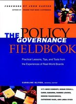 The Policy Governance Fieldbook