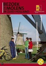 Bezoek De Molens In Zuid-Holland