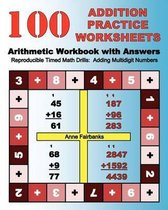 100 Addition Practice Worksheets Arithmetic Workbook with Answers