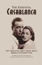 The Essential Casablanca