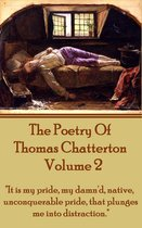 The Poetry Of Thomas Chatterton - Vol 2