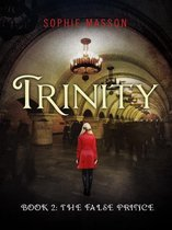 Trinity 2: The False Prince